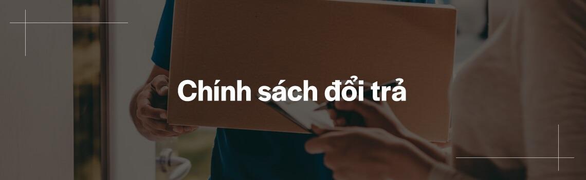 chinh-sach-doi-tra-san-pham