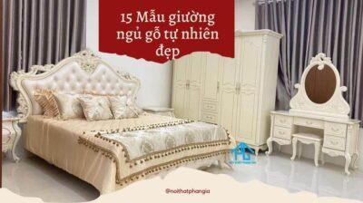 mẫu giường gỗ tự nhiên đẹp cao cấp