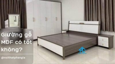 giường gỗ mdf có tốt không