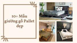 Giường pallet gỗ đẹp hiện đại đơn giản
