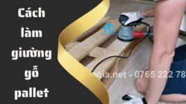 cách đóng giường gỗ pallet tại nhà
