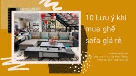 Tiêu chí mua ghế sofa giá rẻ chất lượng tốt