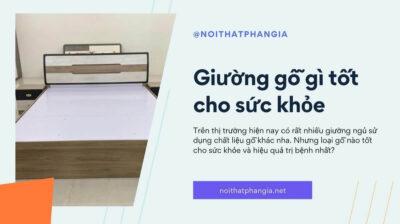giường gỗ gì tốt cho sức khỏe